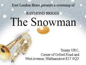 The Snowman - 10am, 11.30am, 1pm, 2.30pm & 4pm @ Trinity United Reformed Church | England | United Kingdom